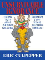 Unsurvivable Ignorance