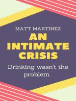 An Intimate Crisis