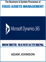 The Business & System processes of Fixed Assets In Dynamics 365 Discrete Manufacturing