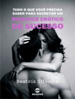 Tudo o que você precisa saber para escrever um romance erótico de sucesso