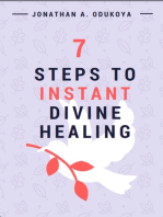 7 Steps to Instant Divine Healing