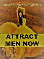 Attract Men Now