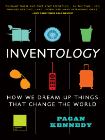 Inventology: How We Dream Up Things That Change the World