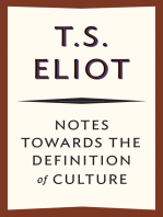 Notes Towards the Definition of Culture