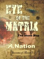 The Eye of the Matrix
