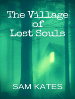The Village of Lost Souls