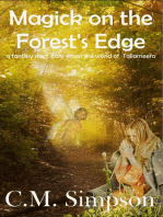 Magick on the Forest's Edge
