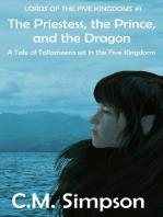 The Priestess, the Prince and the Dragon