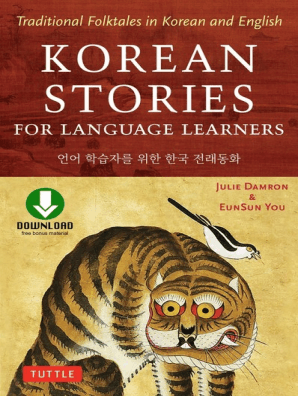 Korean Stories For Language Learners by Julie Damron and EunSun You - Read  Online