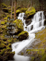 Lord Willing and the Creek Don't Rise