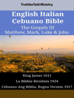 English Italian Cebuano Bible - The Gospels III - Matthew, Mark, Luke & John