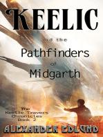 Keelic and the Pathfinders of Midgarth