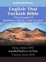 English Thai Turkish Bible - The Gospels II - Matthew, Mark, Luke & John