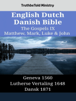 English Dutch Danish Bible - The Gospels IX - Matthew, Mark, Luke & John