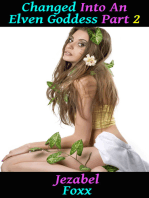Changed into an Elven Goddess! Part 2