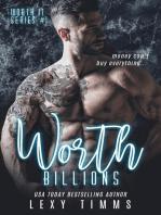 Worth Billions