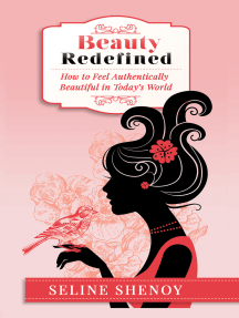 Beauty Redefined-How to Feel Authentically Beautiful in Today's World