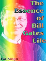The Essence of Bill Gates Life