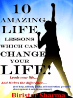 10 Amazing Life Lessons Which Can Change Your Life! Leads your life..... And Makes the difference.....