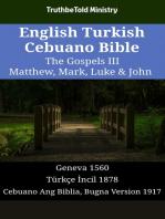 English Turkish Cebuano Bible - The Gospels III - Matthew, Mark, Luke & John