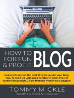 How to Blog for Fun & Profit