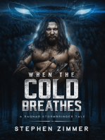 When the Cold Breathes
