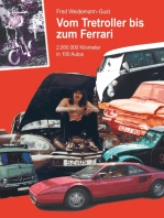 Vom Tretroller bis zum Ferrari