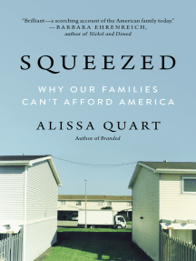 Squeezed: Why Our Families Can't Afford America