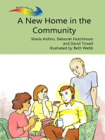 A New Home in the Community