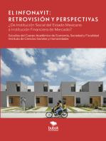 El Infonavit. Retrovisión y Perspectivas: ¿De institución social del estado mexicano a institución financiera de mercado?
