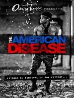 The American Disease, Episode 2