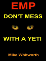 EMP Don't Mess With a Yeti