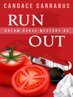 Run Out, Dream Horse Mystery #2 (A humorous romantic mystery)