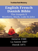 English French Danish Bible - The Gospels X - Matthew, Mark, Luke & John