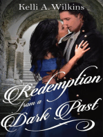Redemption from a Dark Past