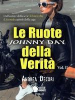 Johnny Day - Le Ruote della Verità Vol.2