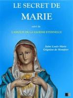 Le Secret de Marie, suivi de L'Amour de la Sagesse Éternelle