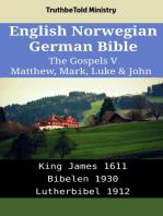 English Norwegian German Bible - The Gospels V - Matthew, Mark, Luke & John