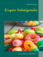 Exquis Salmigondis