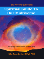 Spiritual Guide To Our Multiverse