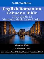 English Romanian Cebuano Bible - The Gospels III - Matthew, Mark, Luke & John