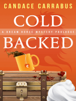 Cold Backed, A short Dream Horse Mystery Prequel