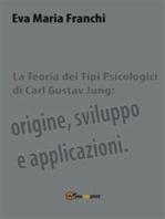 La teoria dei tipi psicologici di Carl Gustav Jung