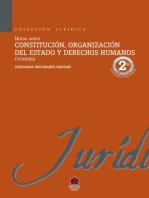 Notas sobre constitución, organización del estado y derechos humanos