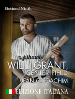 Will Grant, Center Field (Edizione Italiana)