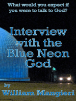 Interview with the Blue Neon God