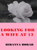 Looking for a Wife at 13