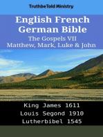 English French German Bible - The Gospels VII - Matthew, Mark, Luke & John