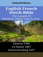 English French Dutch Bible - The Gospels IX - Matthew, Mark, Luke & John