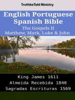 English Portuguese Spanish Bible - The Gospels II - Matthew, Mark, Luke & John: King James 1611 - Almeida Recebida 1848 - Sagradas Escrituras 1569
